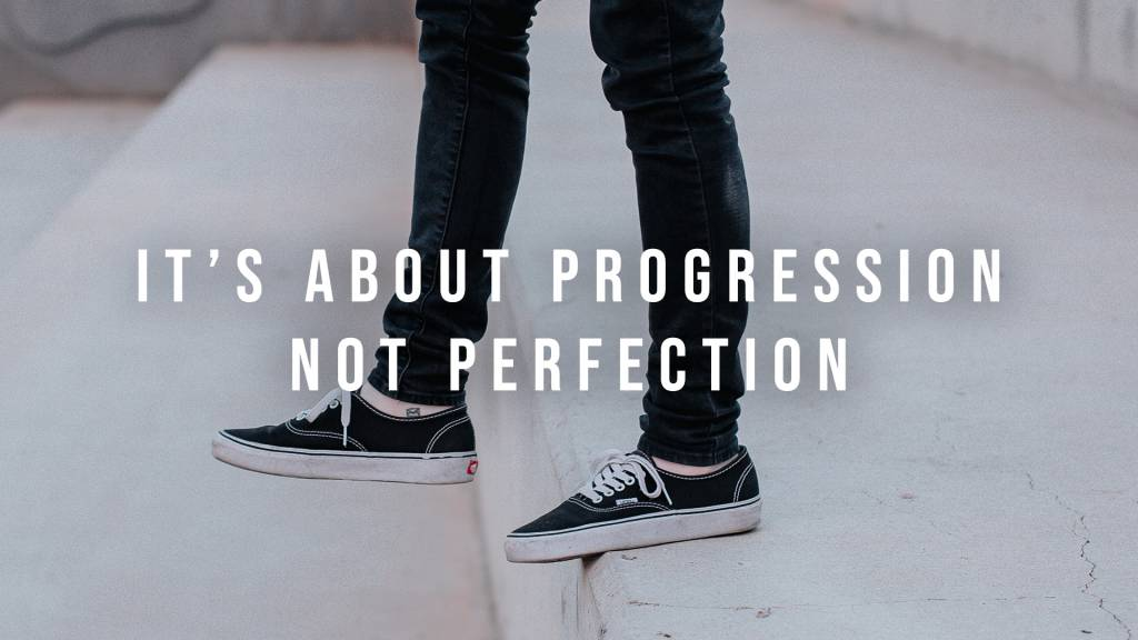 This image communicates it's not about being perfect but always growing